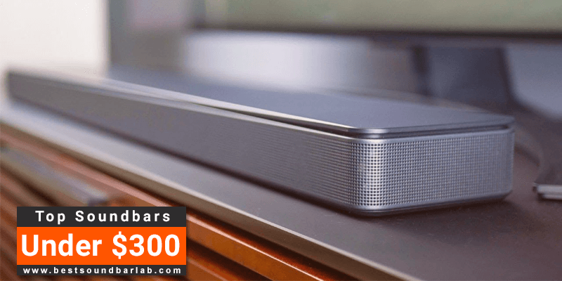 best soundbar under 300 dollars