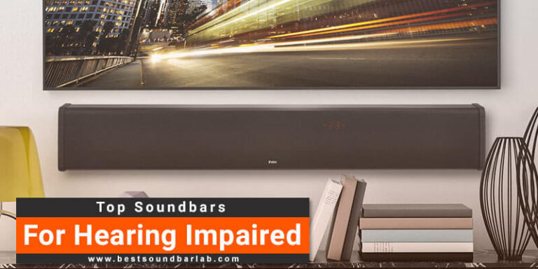 Best tv Soundbar For Hearing Impaired To Buy In 2021