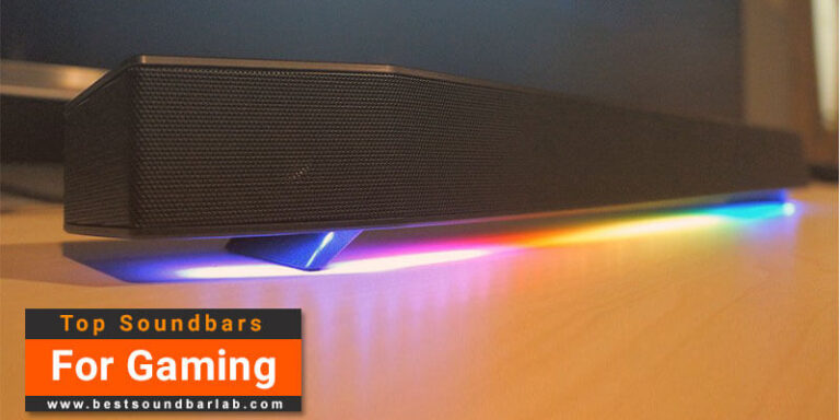 Best Soundbar For Gaming To Buy In 2021
