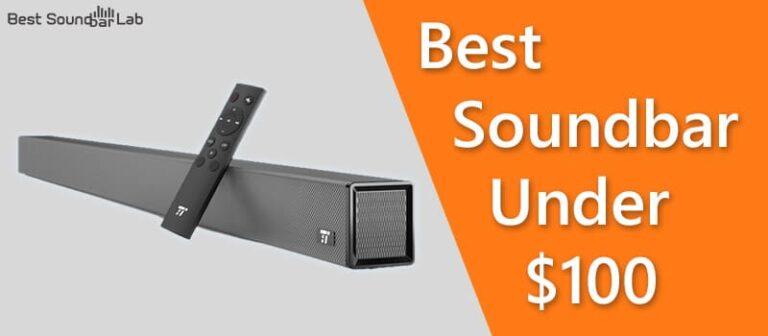 Best Soundbar Under 100