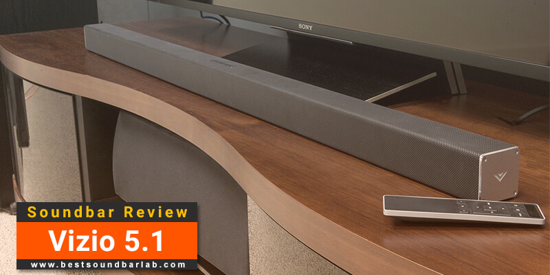 Vizio 5.1 Soundbar Review