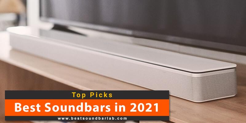 Best Soundbar For Voice Clarity 2021 Best Soundbar 2021 Reviews (Top 11 Picks) For Every Budget