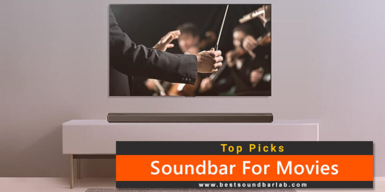 Best SoundBar For Movies To Buy In 2021