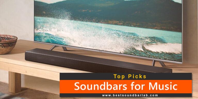 Best Soundbars For Music 2021