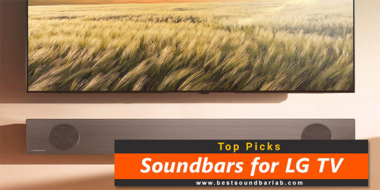 Best Soundbar For LG TV To Buy In 2021
