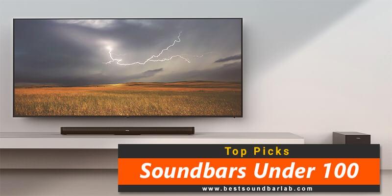 Best Soundbars Under 100
